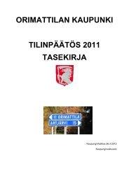 Toimintakertomus 2011 - Orimattilan Kaupunki