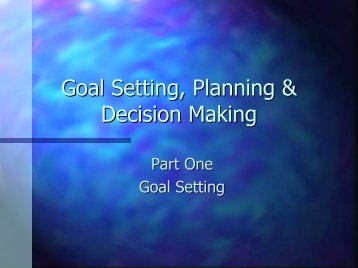 Goal Setting, Planning & Decision Making