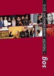 Jahresbericht 2012 - SOG Theater