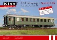 E 30 Eilzugwagen Spur 0 1:45 - Kiss Modellbahnen