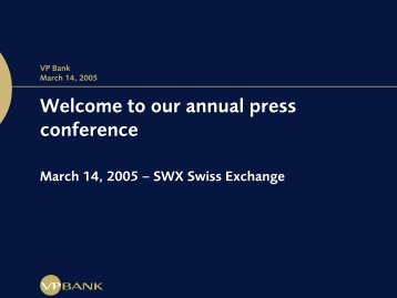 Welcome to our annual press conference - VP Bank