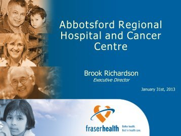 Abbotsford Regional Hospital and Cancer Centre - Fraser Health