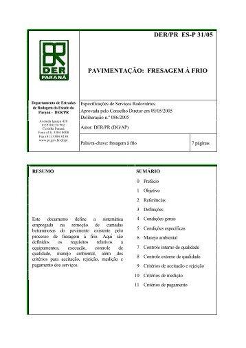 DER/PR ES-P 31/05 PAVIMENTAÇÃO: FRESAGEM À FRIO
