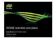 WGNE activities and plans - Met Office
