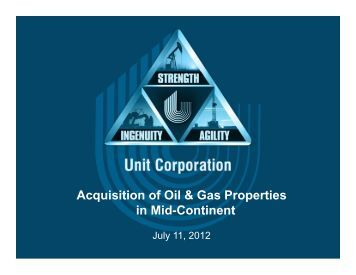 Acquisition of Oil & Gas Properties in Mid-Continent - Unit Corporation