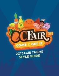 2013 FAIR THEME STYLE GUIDE - Orange County Fair