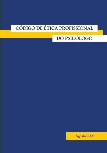 código de ética.indd - Conselho Federal de Psicologia