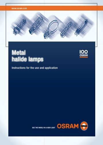 Metal halide lamps. Instructions for the use and - Osram