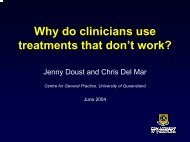 Why do clinicians use treatments that don't work?