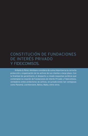 constitución de fundaciones de interés privado y fideicomisos.