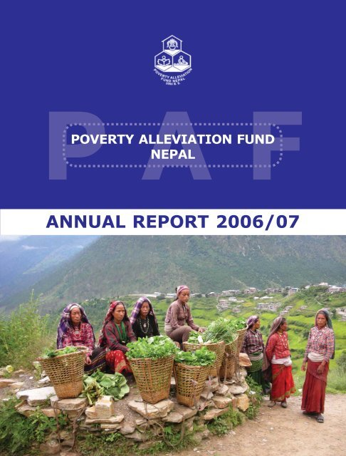 Annual Report 2006 2007 Poverty Alleviation Fund Nepal