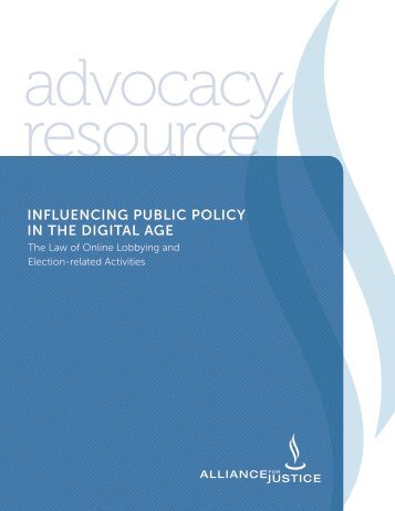 Influencing Public Policy in the Digital Age: The Law of Online ...