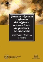 Justicia, vigencia y eficacia del régimen internacional de patentes ...