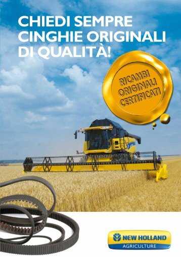 CHIEDI SEMPRE CINGHIE ORIGINALI DI QUALITÀ! - New Holland