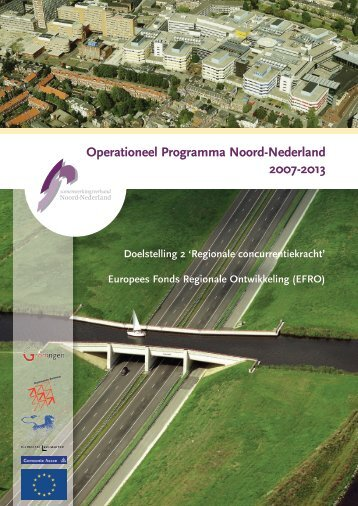 Operationeel Programma Noord-Nederland 2007-2013 - SNN