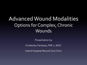 Advanced Wound Modalities Options for Complex, Chronic Wounds