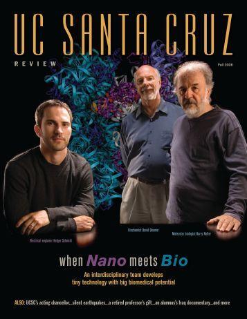 when Nanomeets Bio - Review Magazine - University of California ...
