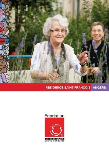 résidence saint françois angers - Fondation Caisses d'Epargne pour ...