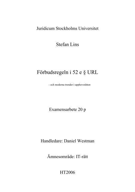 Förbudsregeln i 52 e § URL och moderna trender - Juridicum ...