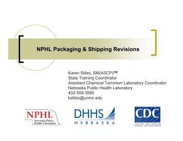 NPHL Packaging & Shipping Revisions - the Nebraska Public ...