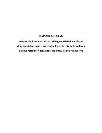RAPORT SPECIAL referitor la lipsa unor dispoziţii legale privind ...