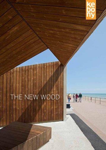 THE NEW WOOD - Kebony
