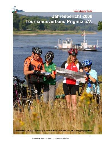 Jahresbericht 2008 Tourismusverband Prignitz e.V. - Die Prignitz