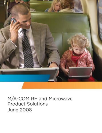 M/A-COM RF and Microwave Product Solutions ... - Richardson RFPD