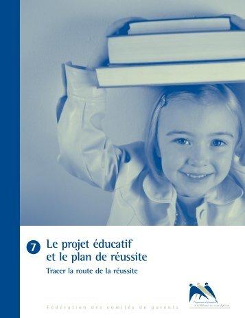 7 Le projet éducatif et le plan de réussite - Site Web à vocation ...