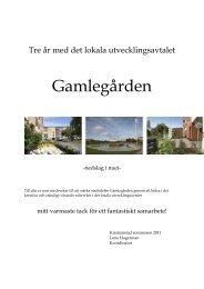 Tre år med det lokala utvecklingsavtalet - Gamlegården - Kristianstad