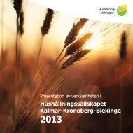 Verksamhetsbeskrivning 2013 - Hushållningssällskapet Kalmar ...