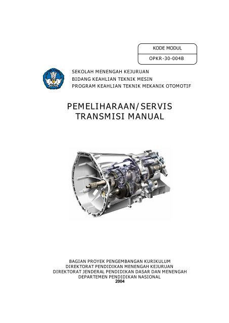 pemeliharaan servis transmisi manual e learning sekolah
