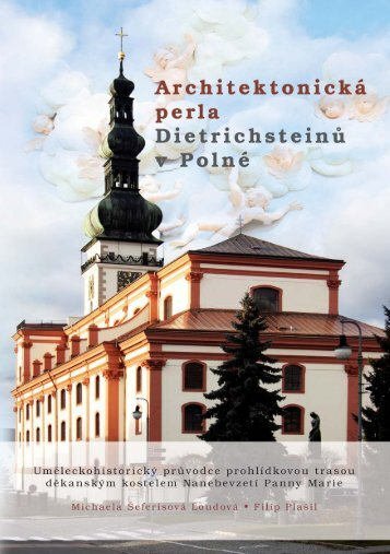Architektonická perla Dietrichsteinů v Polné - hvjdesign