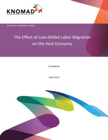 Effect of Low Skilled Labor Working Paper 1.pdf?utm_content=bufferc4346&utm_medium=social&utm_source=twitter