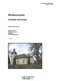 Skultuna kyrka - Stiftelsen Kulturmiljövård