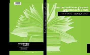 Crear las condiciones para vivir experiencias de lectura