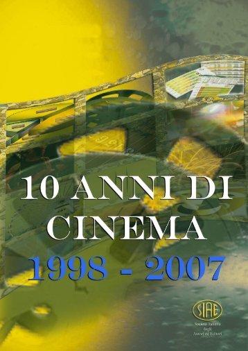 Dieci anni di cinema 1998-2007 - Cultura in Cifre