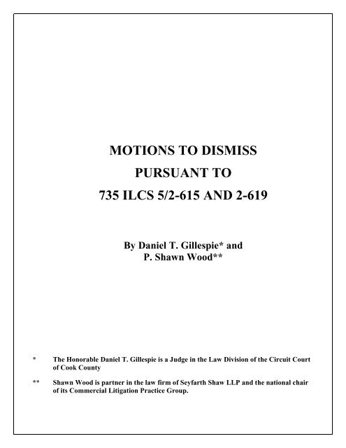 MOTIONS TO DISMISS PURSUANT TO 735 ILCS 5 2 615 AND 2 619