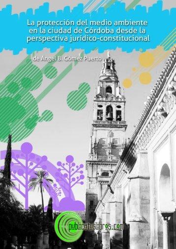 La protección del medio ambiente en la Ciudad de Córdoba desde ...
