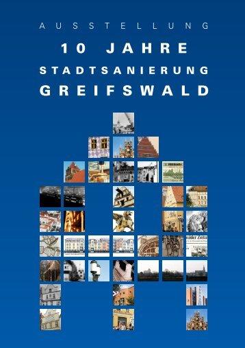 10 Jahre Stadtsanierung in der Universitäts - Hansestadt Greifswald