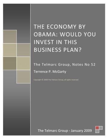 the economy by obama: would you invest in this ... - Telmarc Group