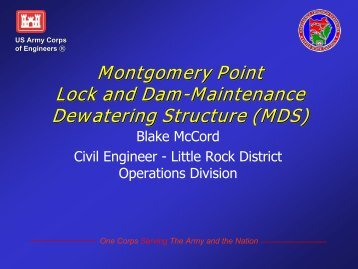 Montgomery Point Lock and Dam-Maintenance ... - U.S. Army