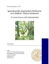 Igenväxande hagmarkers förekomst och tillstånd i Västra Götaland