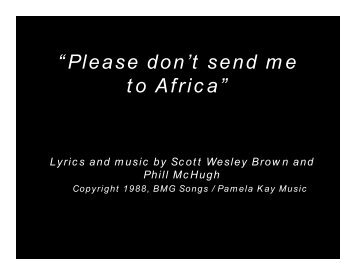 """""""Please don't send me to Africa"""""""