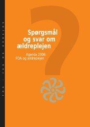 Spørgsmål og svar om ældreplejen - FOA