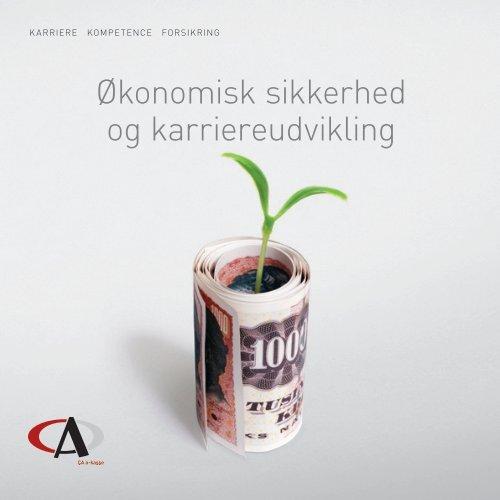 Økonomisk sikkerhed og karriereudvikling - CA a-kasse