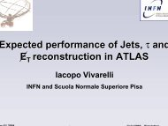 Expected performance of Jets, τ and E reconstruction in ATLAS - Infn