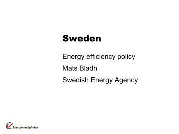 Energy efficiency policy in Sweden. - Rohevik