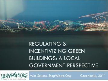 regulating & incentivizing green buildings - StopWaste.Org
