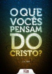 O que vocês pensam do Cristo? - Livros evangélicos